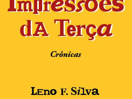 """Campanha no Catarse lança o livro """"Outras Impressões dA Terça"""", de Leno F. Silva."""