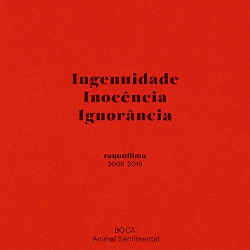 Ingenuidade Inocência Ignorância (raquellima) Com 11 faixas de aúdio
