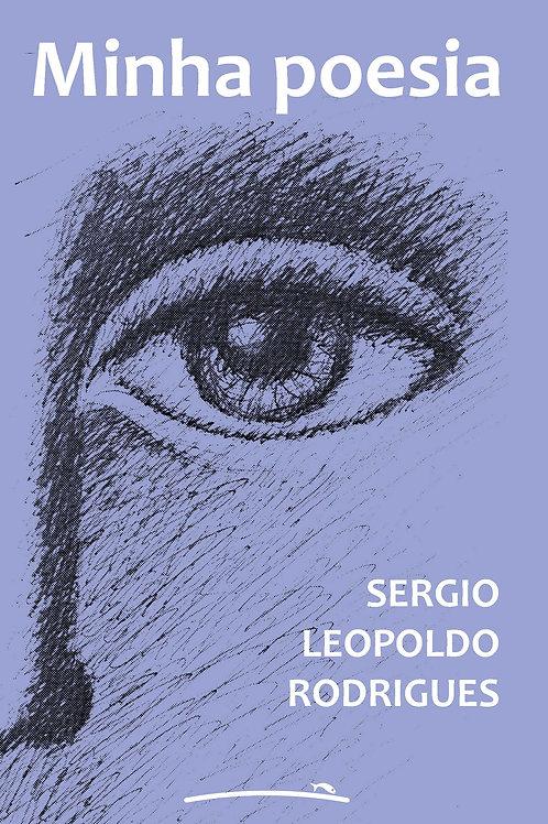 Minha poesia (Sergio Leopoldo Rodrigues)