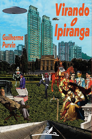 Virando o Ipiranga (Guilherme Purvin)