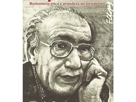 A ética e a grandeza de Aloysio Biondi
