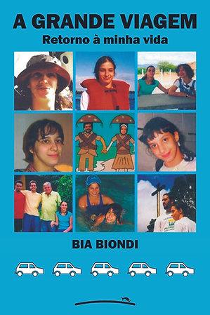 A grande viagem (Bia Biondi)