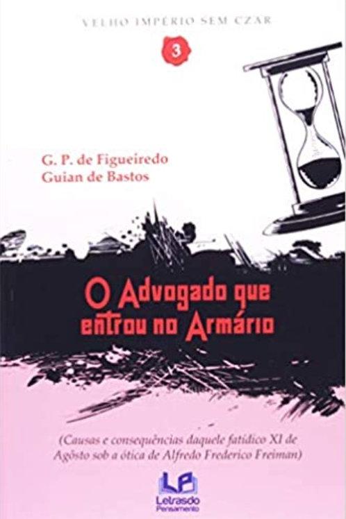 O advogado que entrou no armário (Glautúrnio Polenta e Guian de Barros)