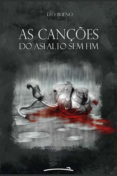As canções do asfalto sem fim (Léo Bueno)