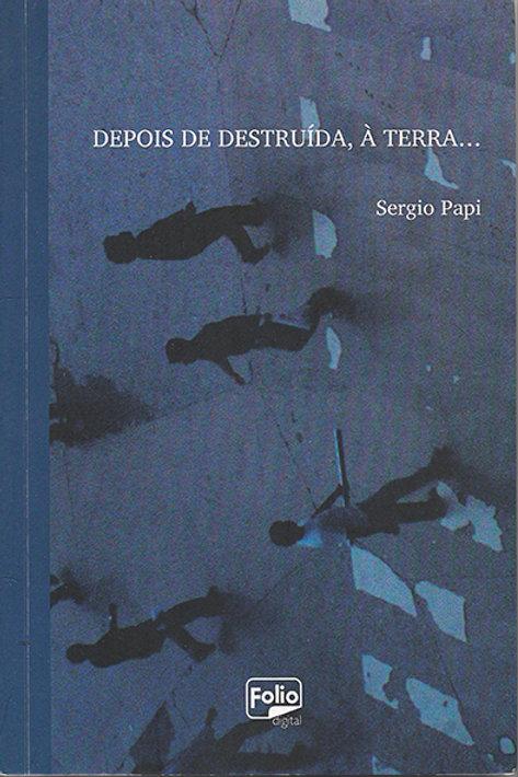 Depois de destruída, à Terra (Sergio Papi)