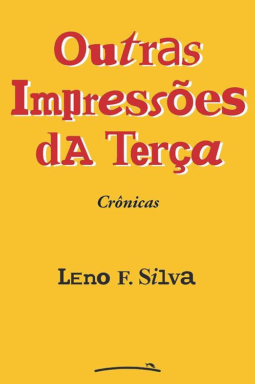 Outras Impressões dA Terça (Leno F. Silva)