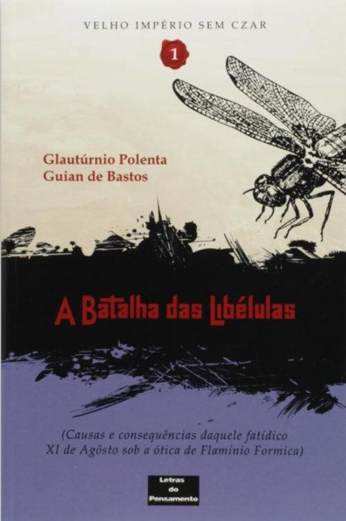 A batalha das libélulas (Glautúrnio Polenta e Guian de Barros)