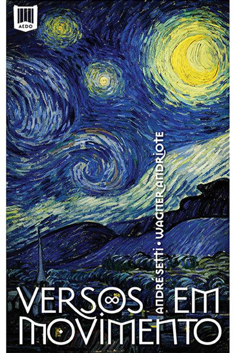 Versos em movimento (André Setti e Wagner Andriote)