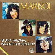 1971 Marisol Si una paloma... - Pregunté