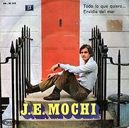 1970 J. E. Mochi Todo lo que quiero - En
