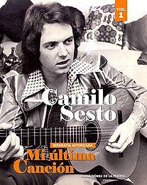Camilo Sesto: Mi Última Canción Vol. 1