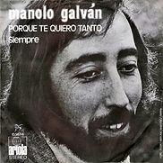 1972 Manolo Galván Porque te quiero tant