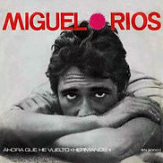 1966 Miguel Ríos Ahora que he vuelto - H