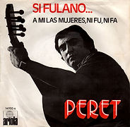 1971 Peret A mi las mujeres ni fu ni fa.