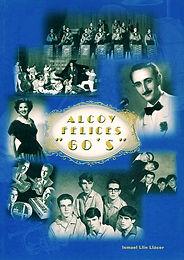 """Alcoy Felices """"60's"""""""