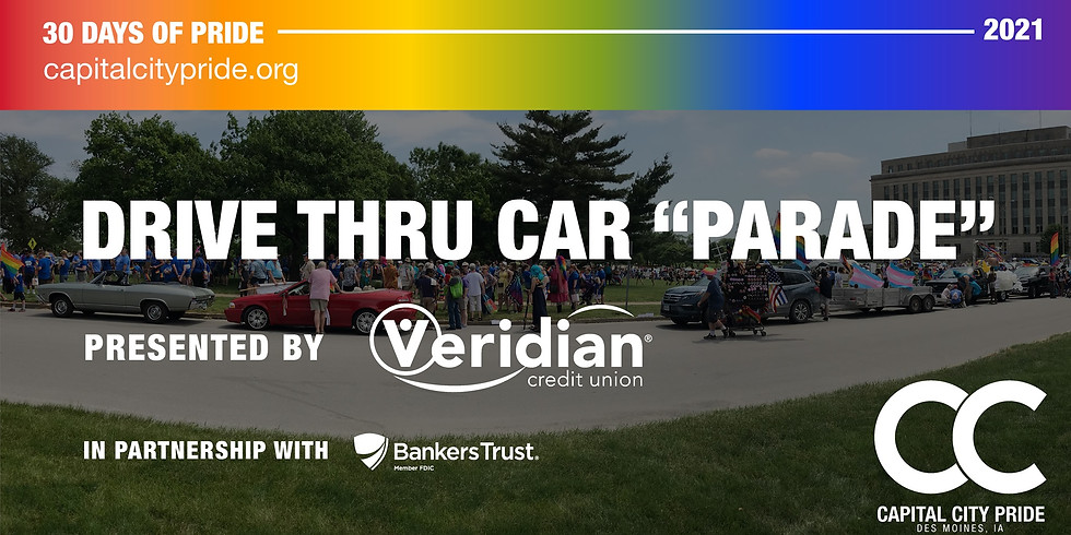 """Drive Thru """"Parade"""" presented by Veridian Credit Union in Partnership with Banker's Trust and Principal"""