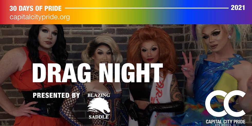 Drag Night Presented by The Blazing Saddle
