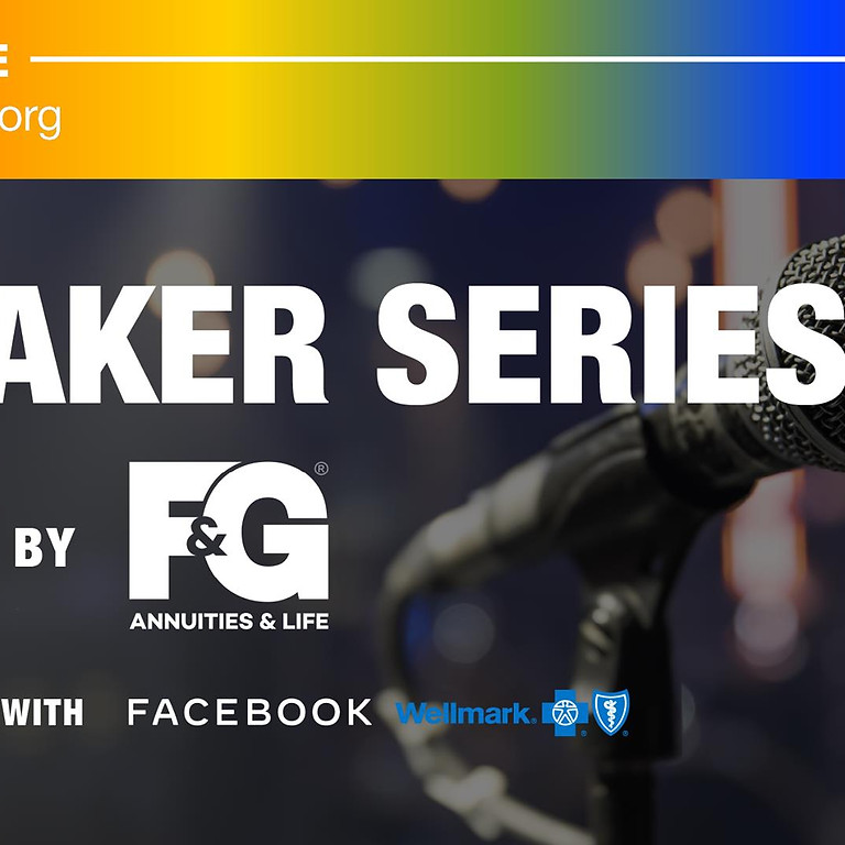 Speaker Series Presented by F&G in Partnership with Facebook & Wellmark