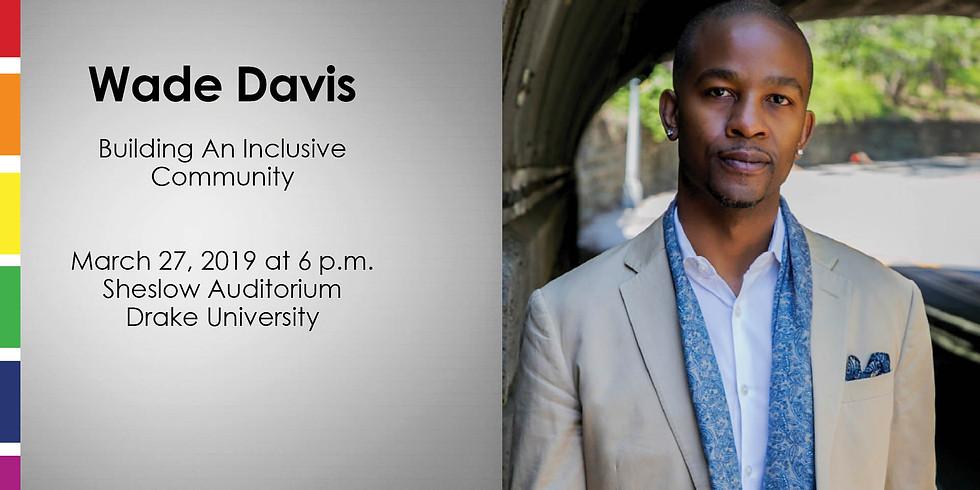 Wade Davis - Building An Inclusive Community
