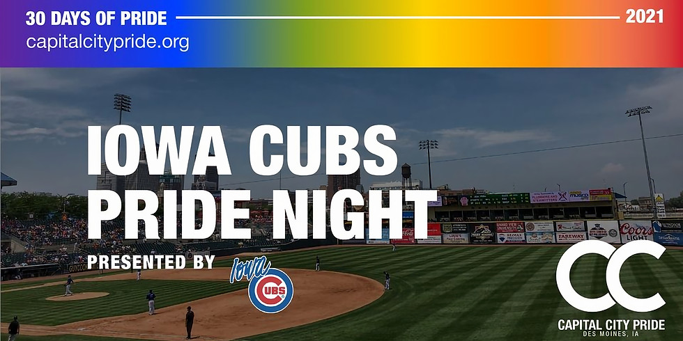 Pride Night at Iowa Cubs game Presented by the Iowa Cubs