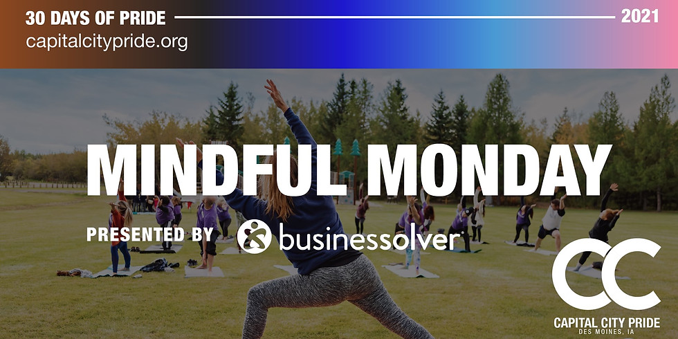 Mindful Monday Presented by Businesssolver Partnered with the Des Moines Art Center