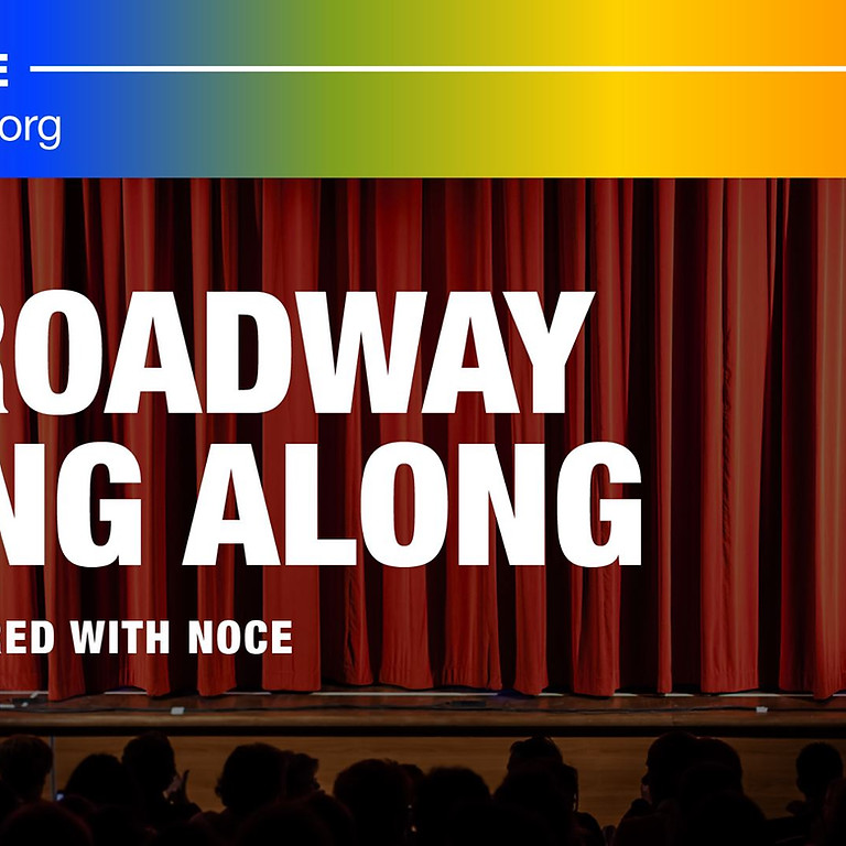 Broadway Sing Along Partnered with Noce