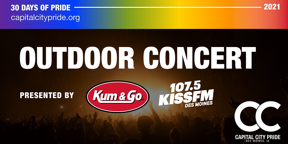 Pride Concert Presented by Kiss 107.5 FM and Kum & Go