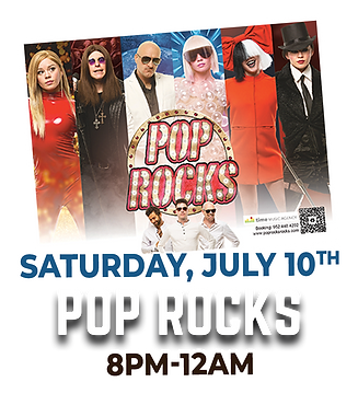 Saturday, July 10th 8pm-12am Pop Rocks will be playing in Babe's Music Bar tent.