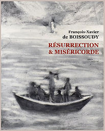 francois-xavier-boissoudy-RESURRECTION-MISERICORDE.jpg