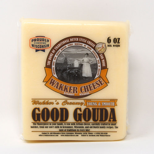 CREAMY YOUNG GOUDA AGED 2-4 MONTHS (6 Oz)