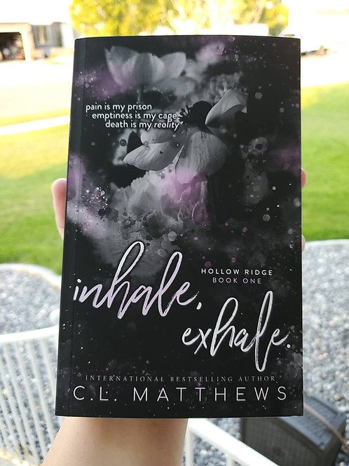 Signed Special Edition Paperback of Inhale, Exhale.