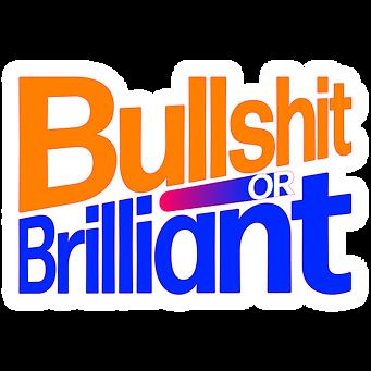 bullshitOrBrilliant-01.png