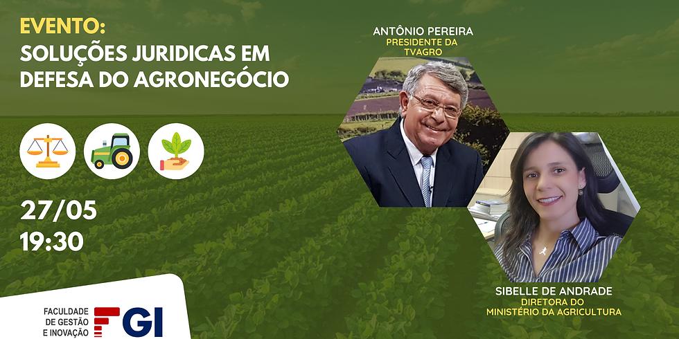 SOLUÇÕES JURIDICAS EM DEFESA DO AGRONEGÓCIO