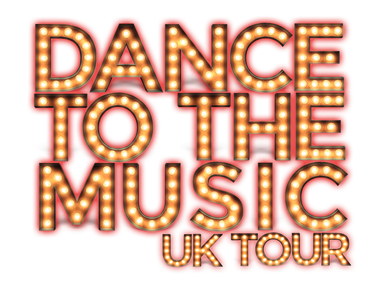 Dance To The Music UK Tour