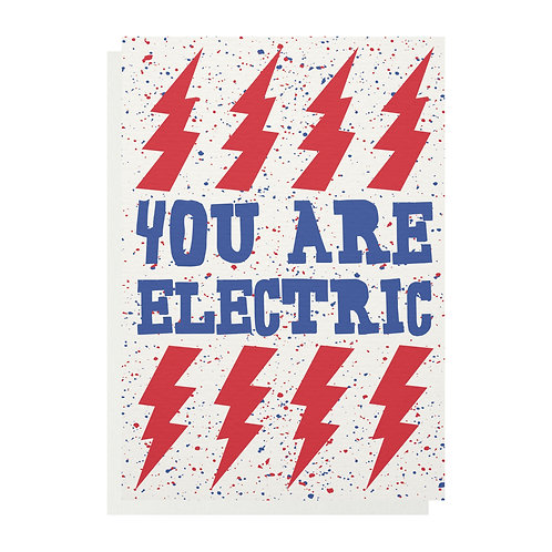 Wholesale | You Are Electric Greetings Card
