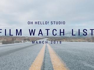 Film | March 2018 Watch List