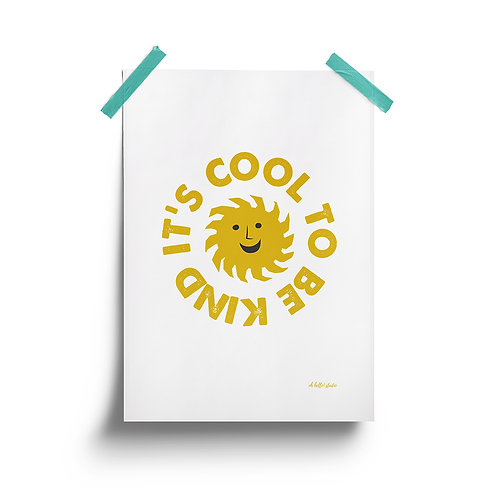 Wholesale | It's Cool To Be Kind Print