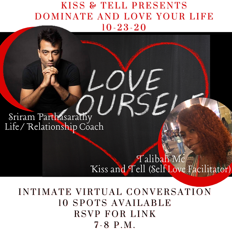 KISS AND TELL: DOMINATE AND LOVE YOUR LIFE