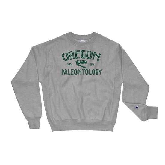 Oregon Paleontology Since 1872 Sweatshirt by Champion