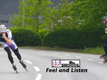 Feel and listen to your skates