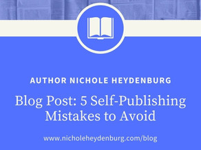 5 Self-Publishing Mistakes to Avoid