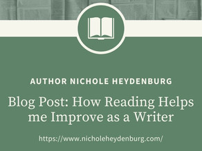 How Reading Helps me Improve as a Writer