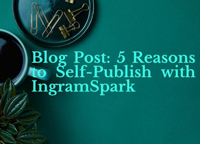 5 Reasons to Self-Publish with IngramSpark