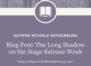 The Long Shadow on the Stage Release Week
