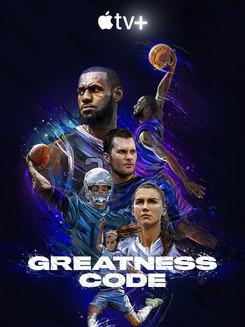 Greatness Code - Apple TV documentary