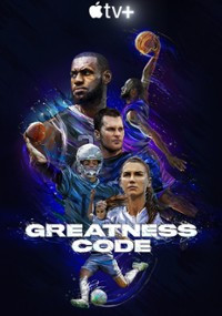 Greatness Code - Apple TV documentary
