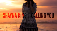 Shayna King's new single 'Calling You' out now