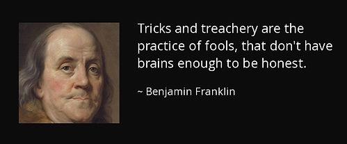 Ben Franklin - ricks-and-treachery-are-t