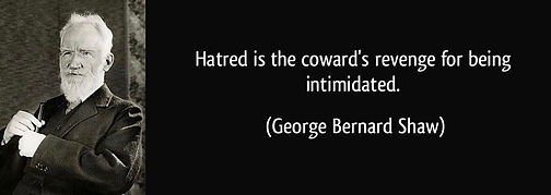 Bernard Shaw - quote-hatred-is-the-cowar