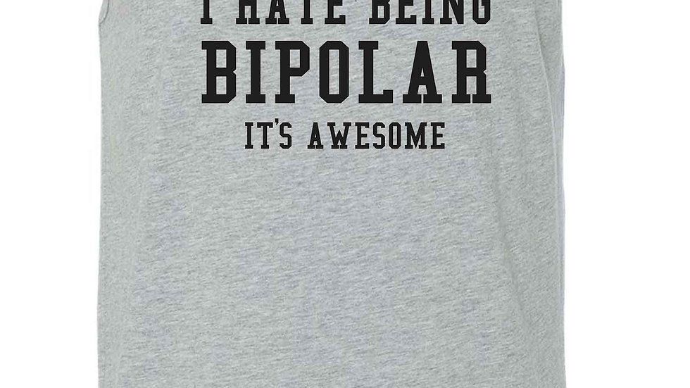 Men's I Hate Being Bipolar It's Awesome Tank Top Shirt